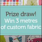 Custom Fabric Giveway!