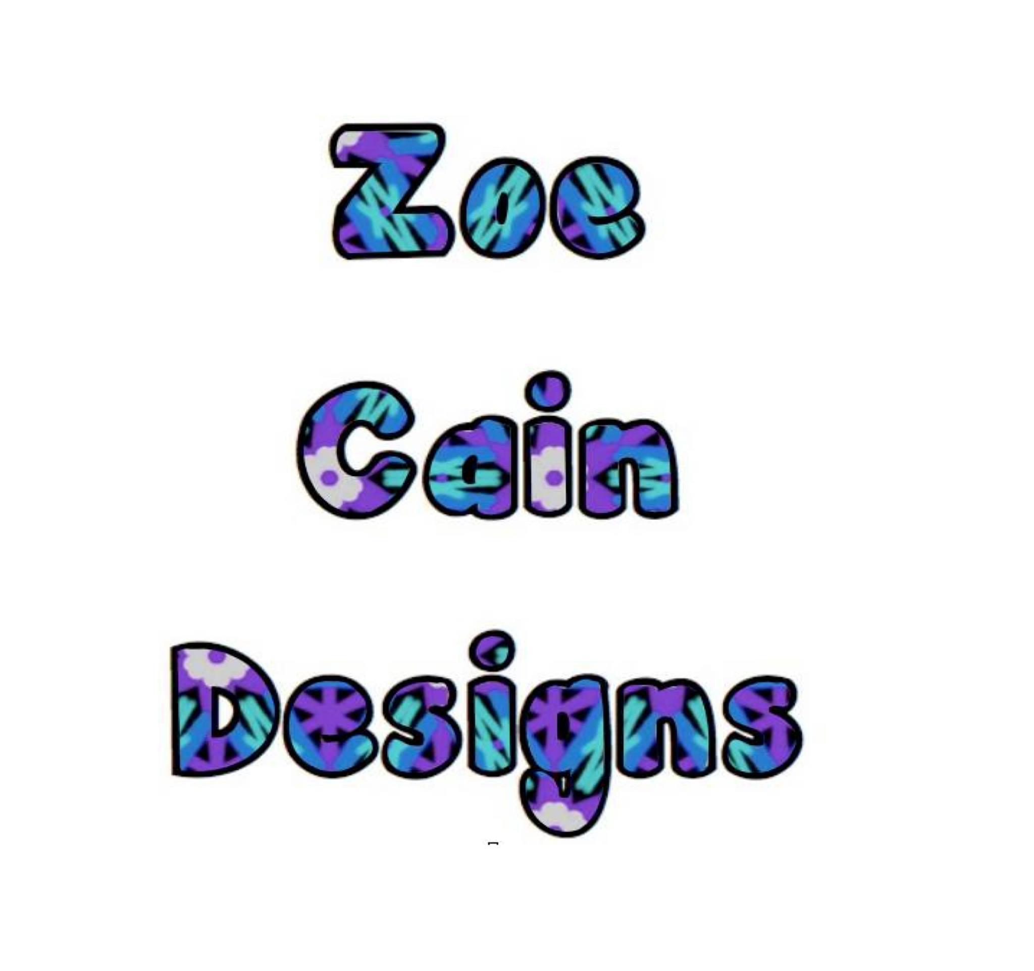 Zoe Cain Designs