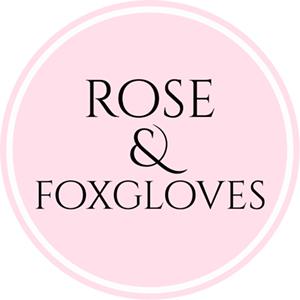 Rose & Foxgloves