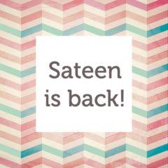 Sateen is Back!